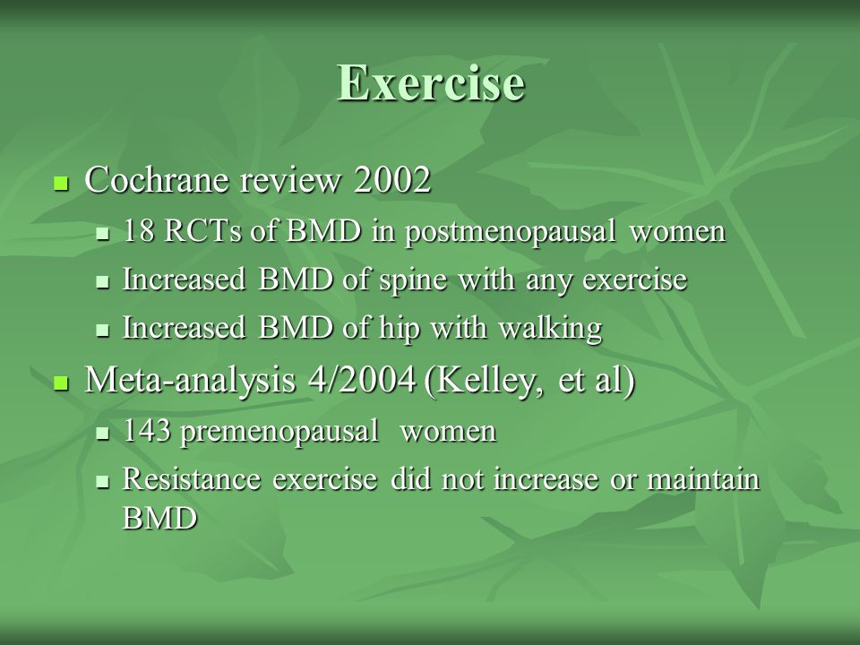 Exercise Cochrane review 2002 Meta-analysis 4/2004 (Kelley, et al)