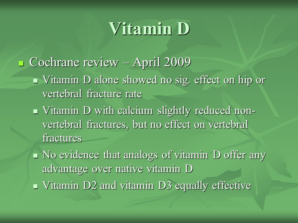 Vitamin D Cochrane review – April 2009