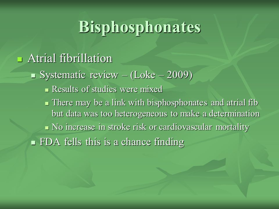 Bisphosphonates Atrial fibrillation Systematic review – (Loke – 2009)