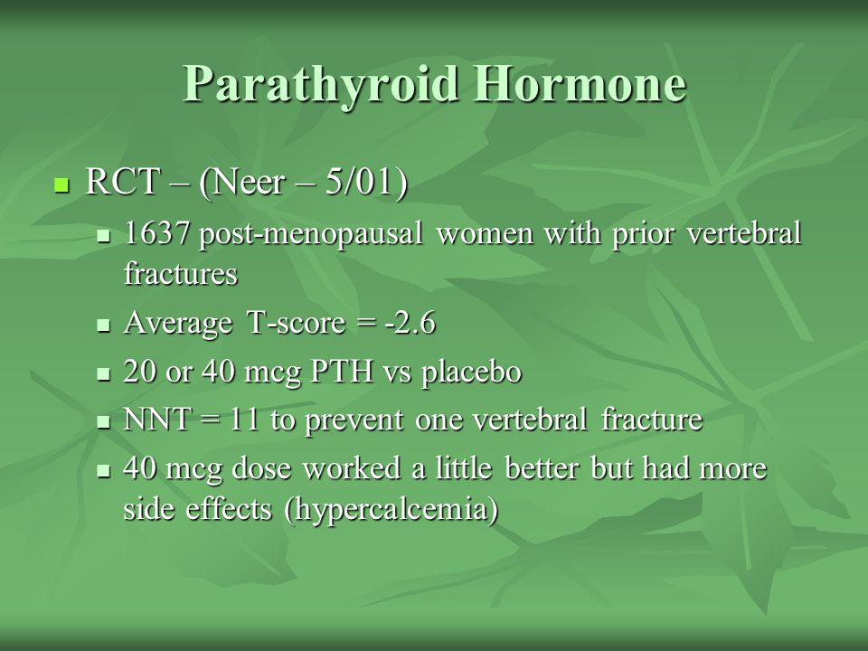 Parathyroid Hormone RCT – (Neer – 5/01)