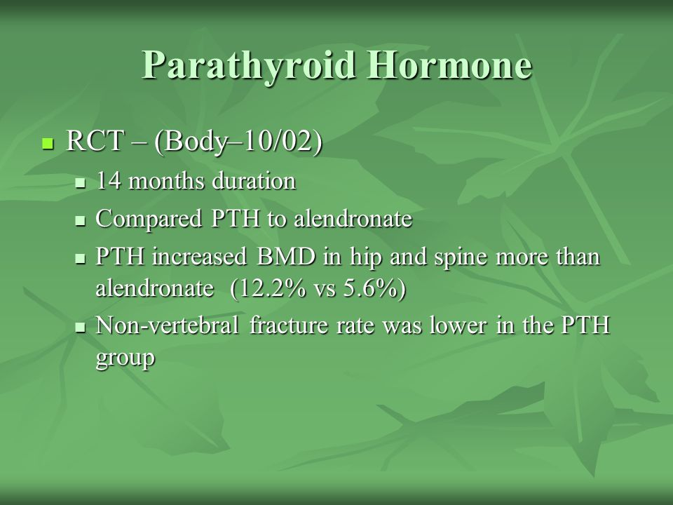 Parathyroid Hormone RCT – (Body–10/02) 14 months duration