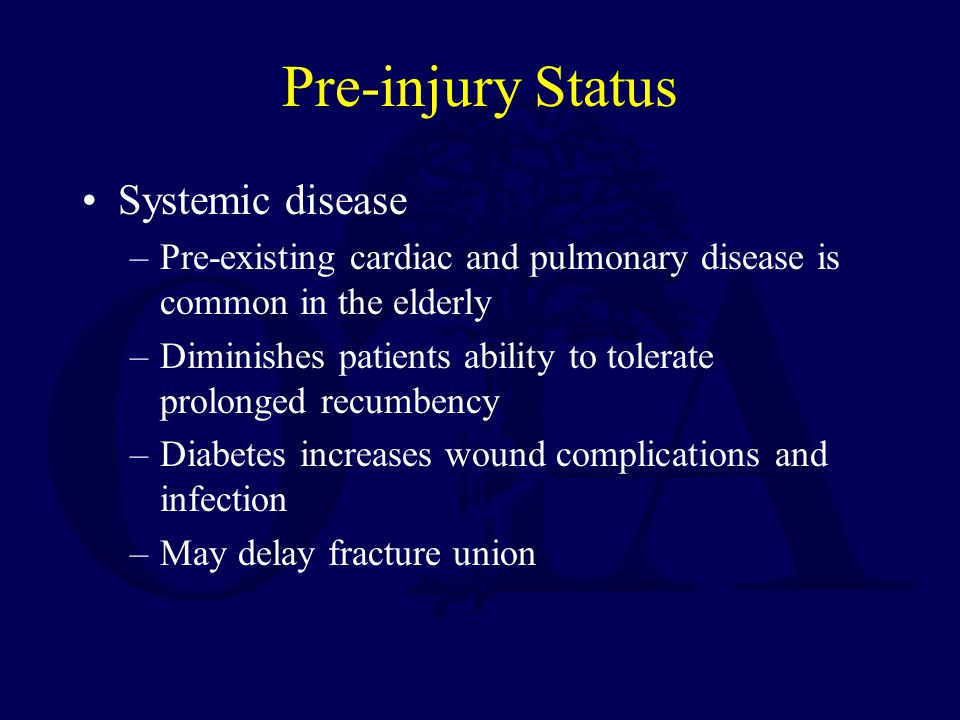 Pre-injury Status Systemic disease