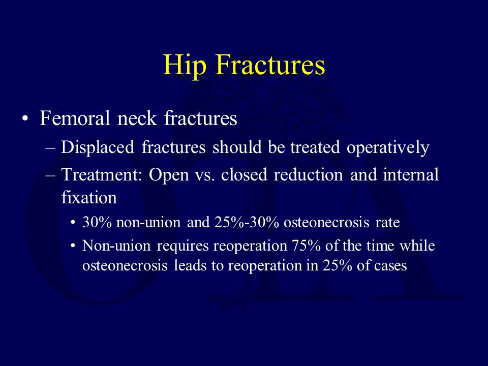 Hip Fractures Femoral neck fractures