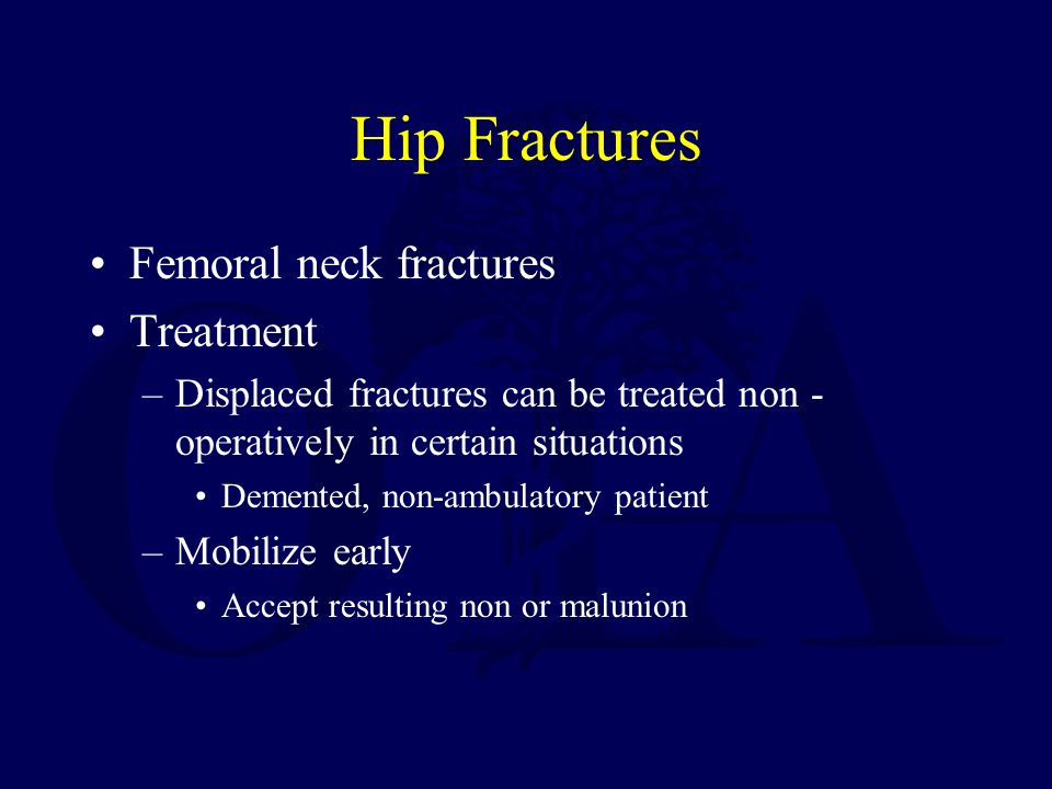 Hip Fractures Femoral neck fractures Treatment