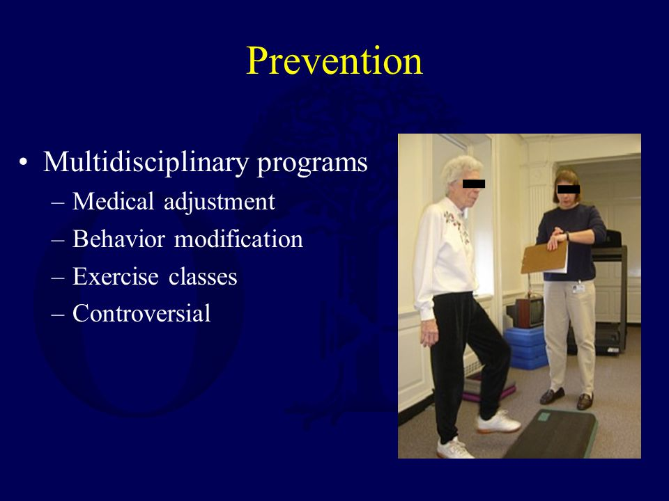 Prevention Multidisciplinary programs Medical adjustment
