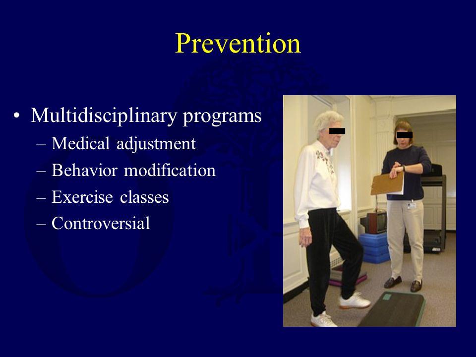 Prevention Multidisciplinary programs Medical adjustment