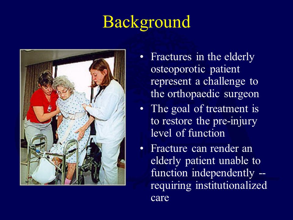 Background Fractures in the elderly osteoporotic patient represent a challenge to the orthopaedic surgeon.