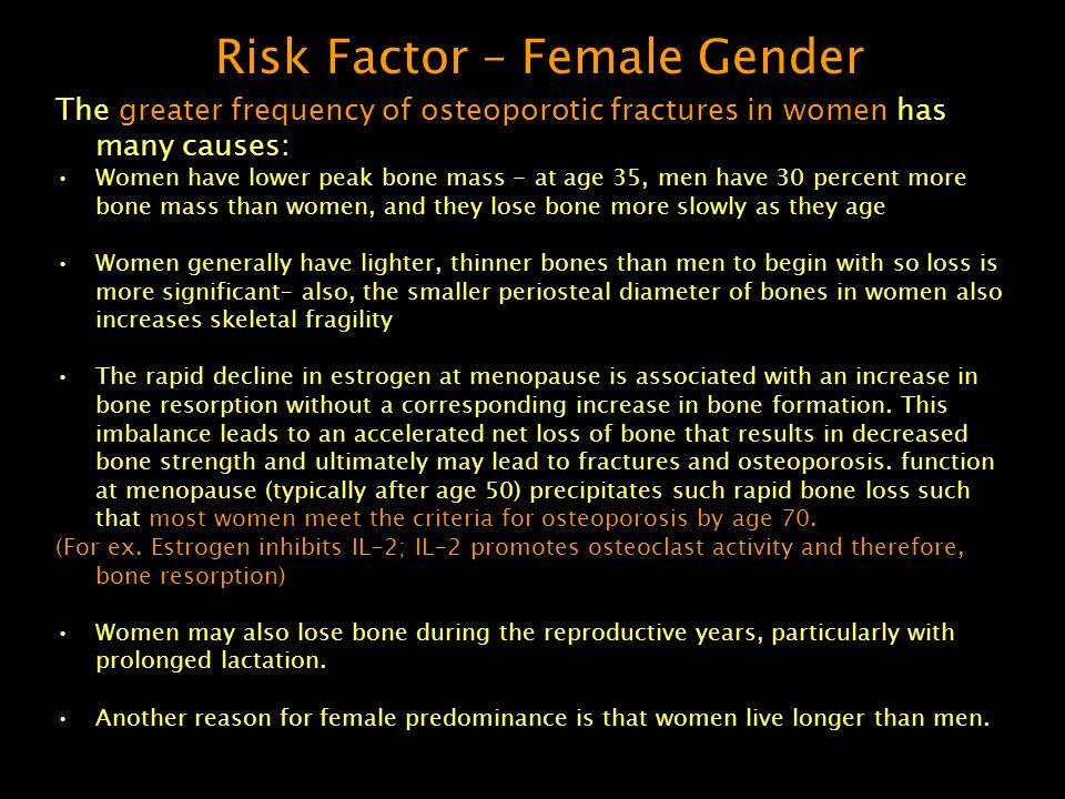 Risk Factor – Female Gender
