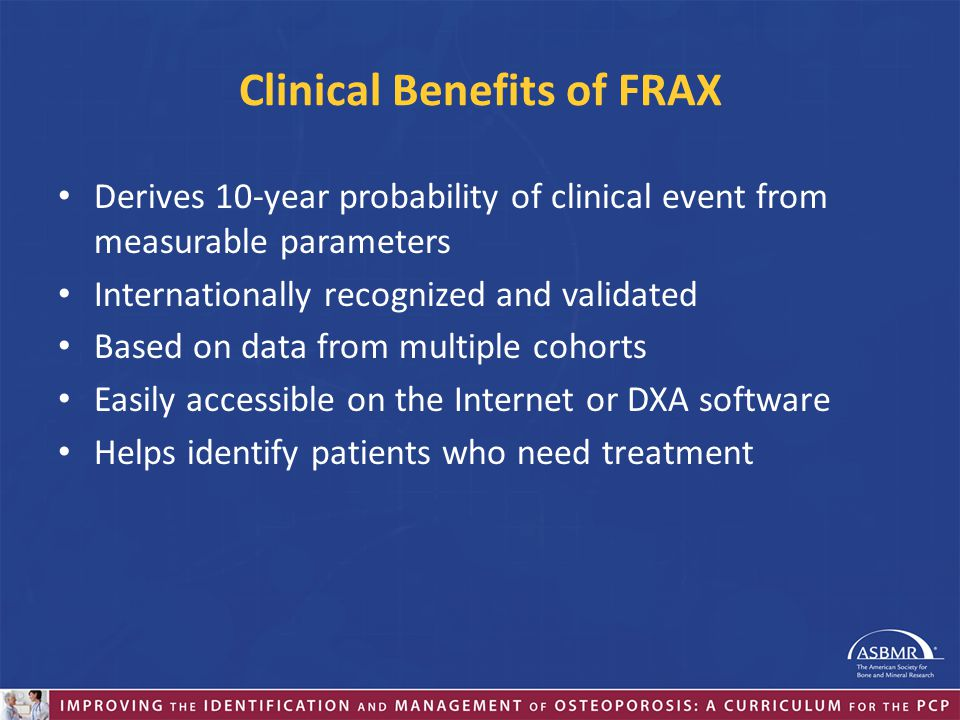 Clinical Benefits of FRAX