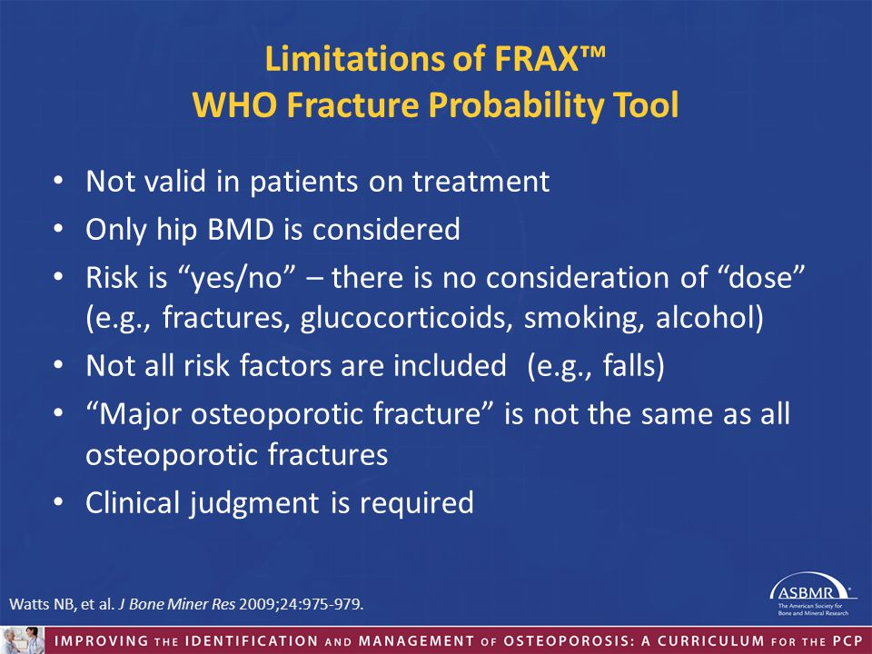 Limitations of FRAX™ WHO Fracture Probability Tool