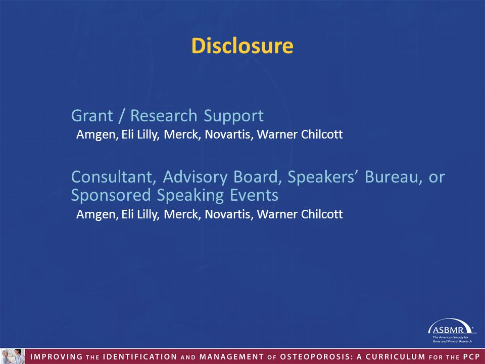 Disclosure Grant / Research Support