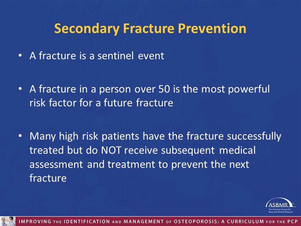 Secondary Fracture Prevention