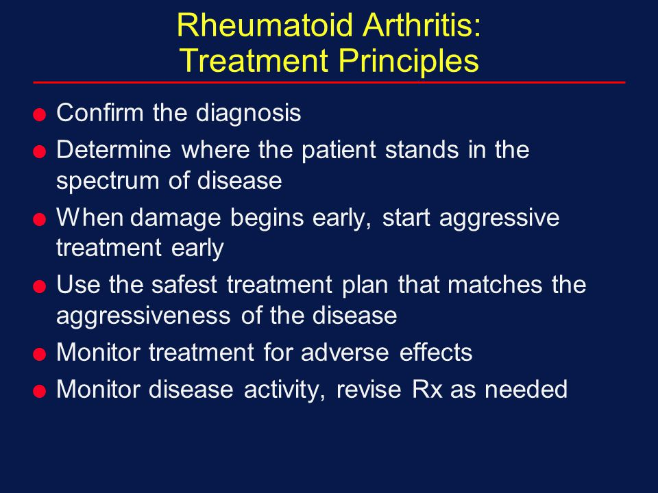 Rheumatoid Arthritis: Treatment Principles