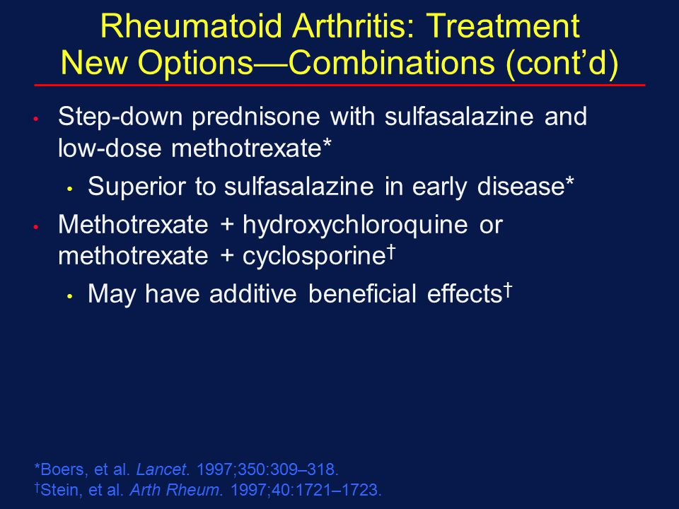 Rheumatoid Arthritis: Treatment New Options—Combinations (cont'd)