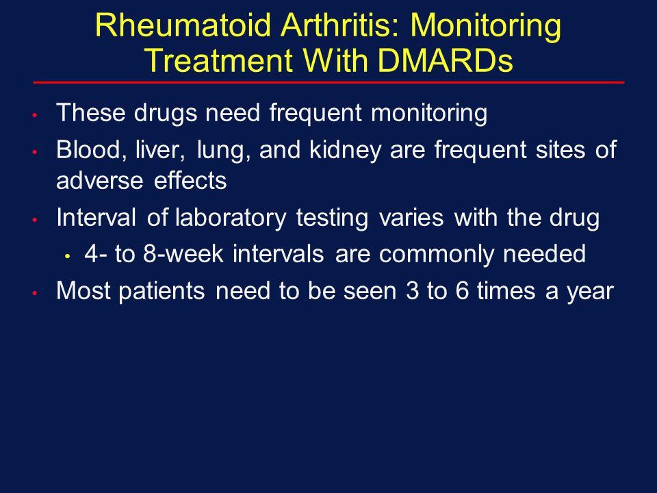 Rheumatoid Arthritis: Monitoring Treatment With DMARDs