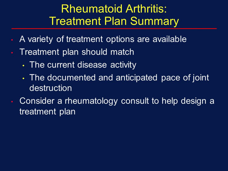 Rheumatoid Arthritis: Treatment Plan Summary