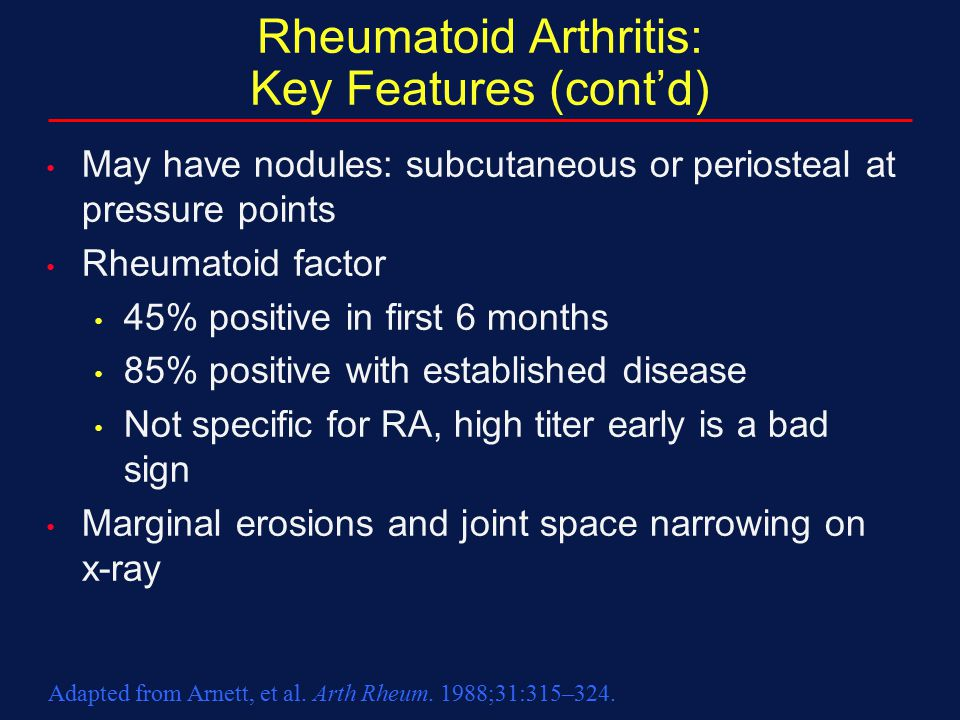 Rheumatoid Arthritis: Key Features (cont'd)