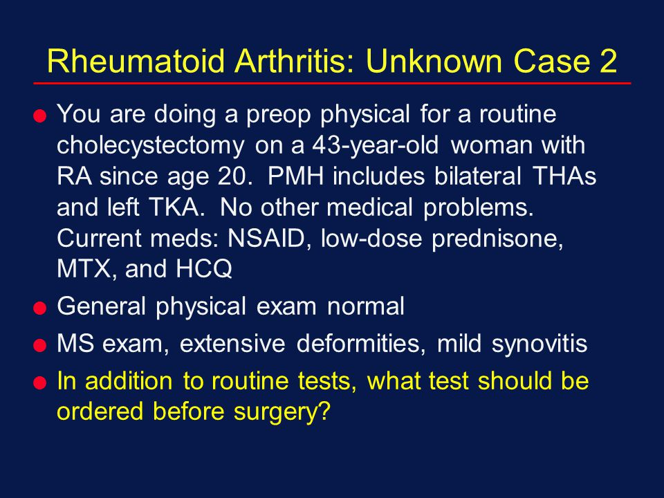 Rheumatoid Arthritis: Unknown Case 2
