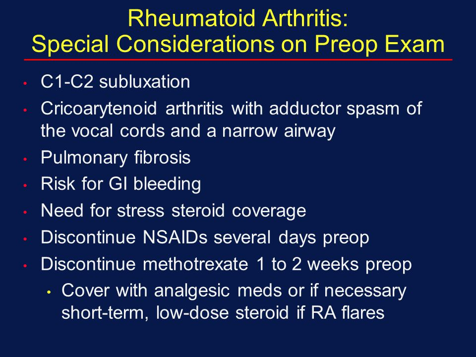 Rheumatoid Arthritis: Special Considerations on Preop Exam