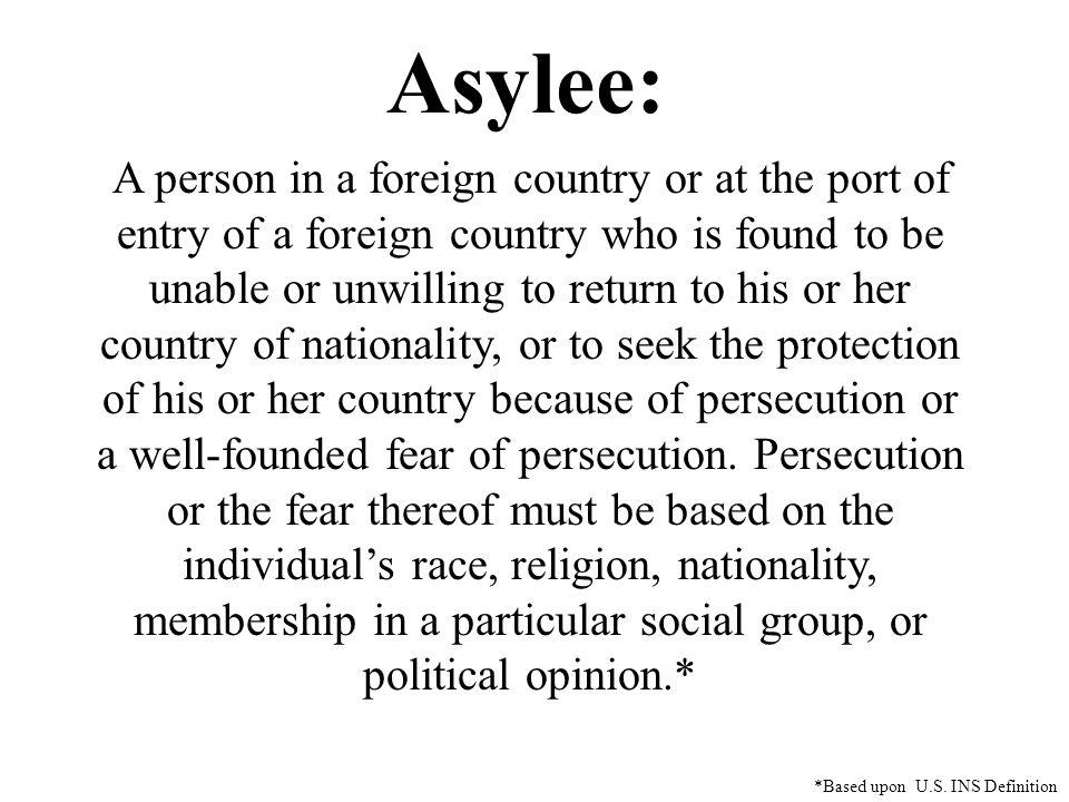 Asylee: