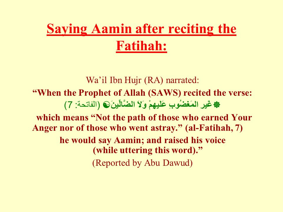 Saying Aamin after reciting the Fatihah: