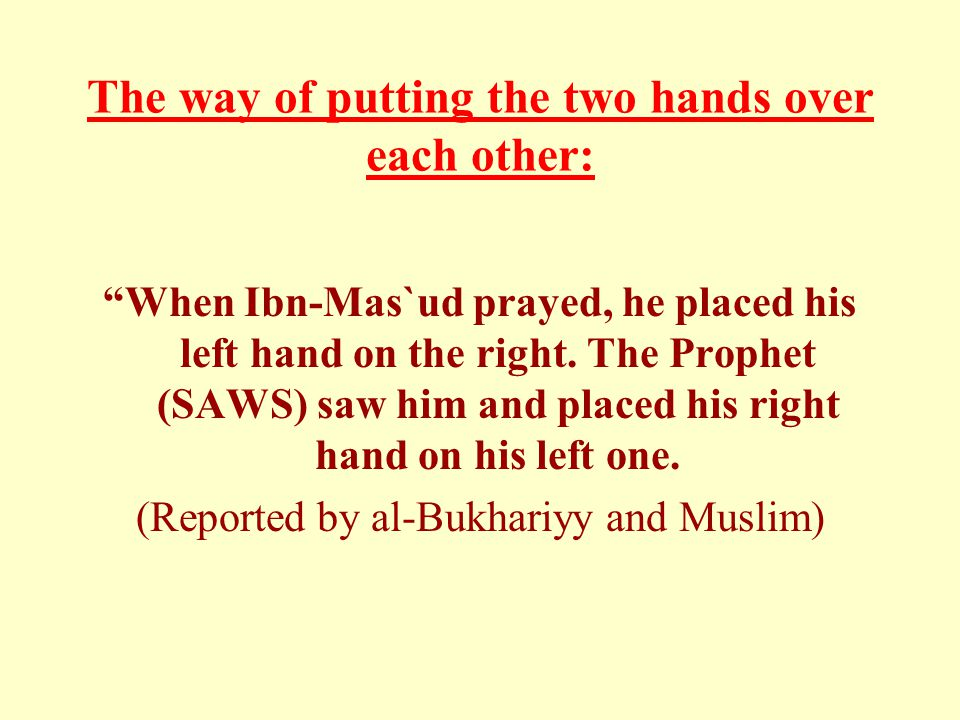 The way of putting the two hands over each other: