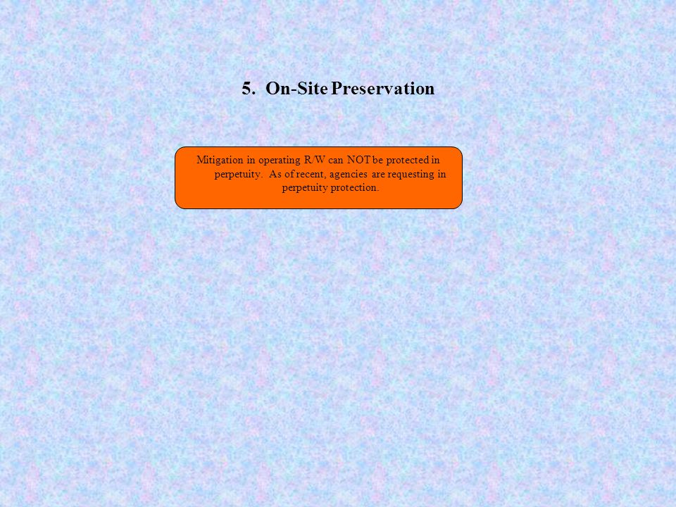 5. On-Site Preservation