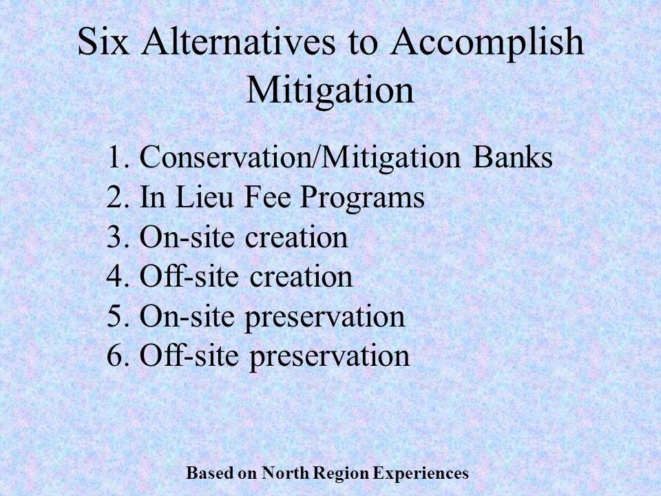 Six Alternatives to Accomplish Mitigation