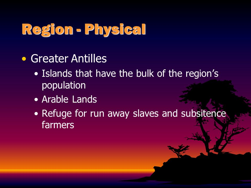 Region - Physical Greater Antilles