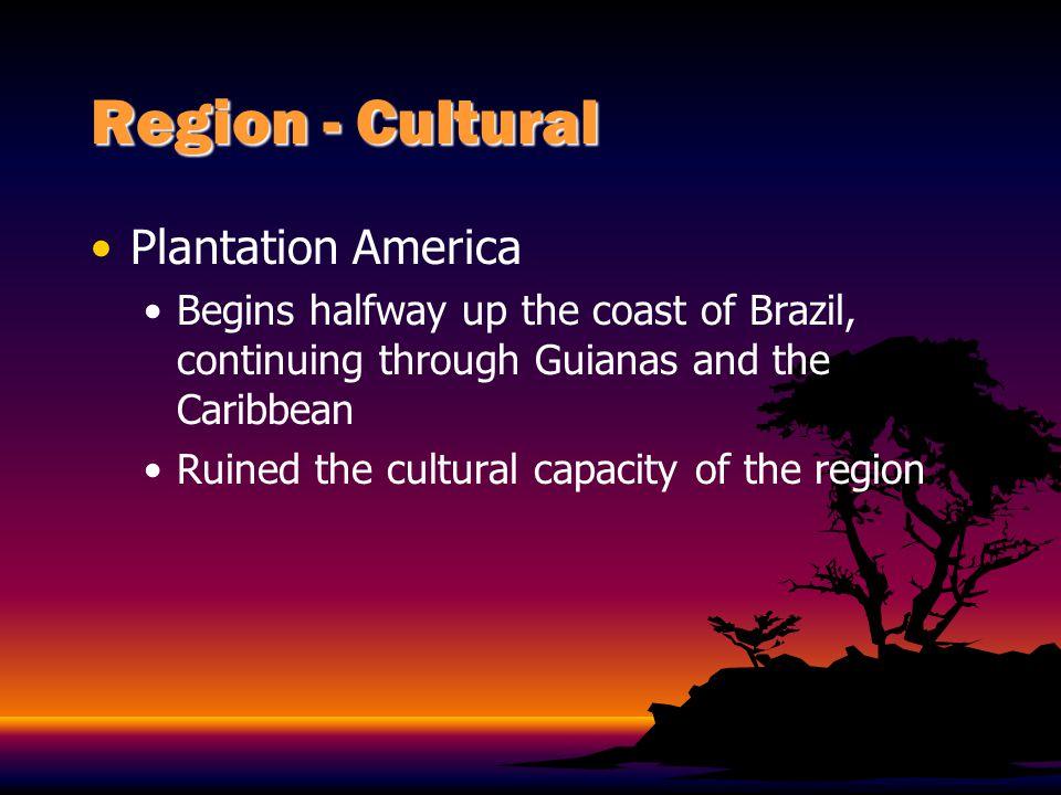 Region - Cultural Plantation America