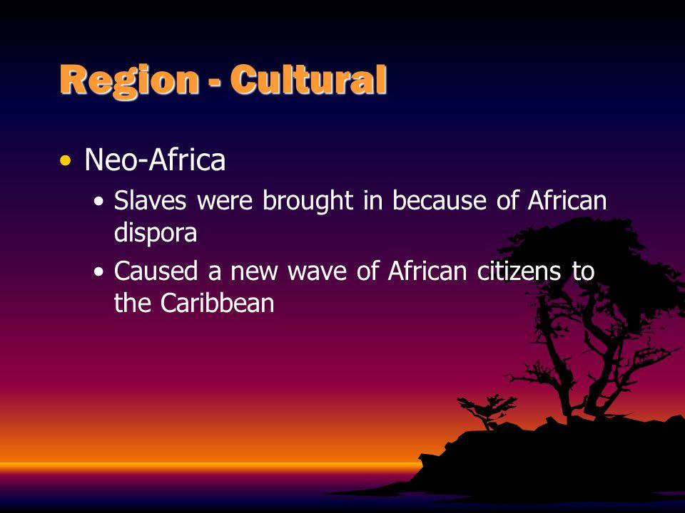 Region - Cultural Neo-Africa