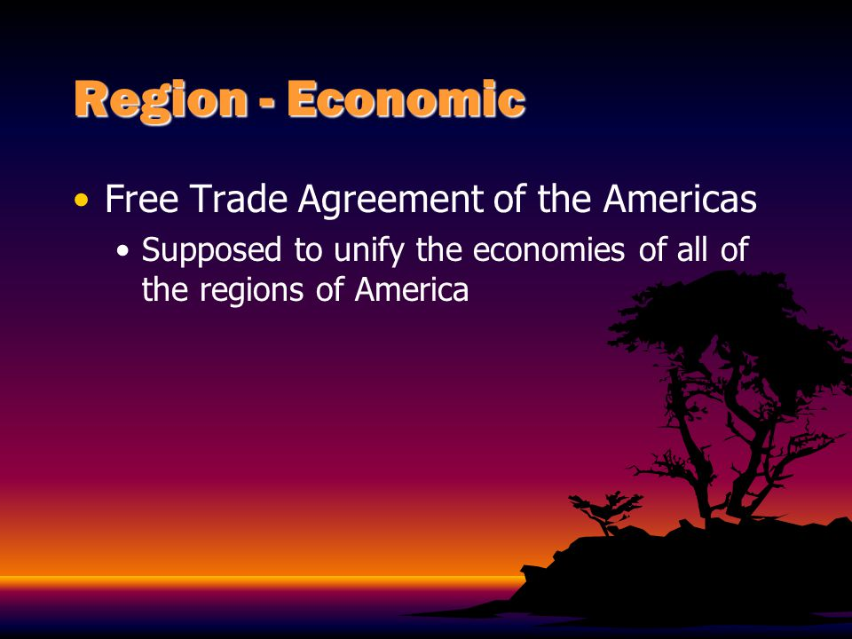 Region - Economic Free Trade Agreement of the Americas