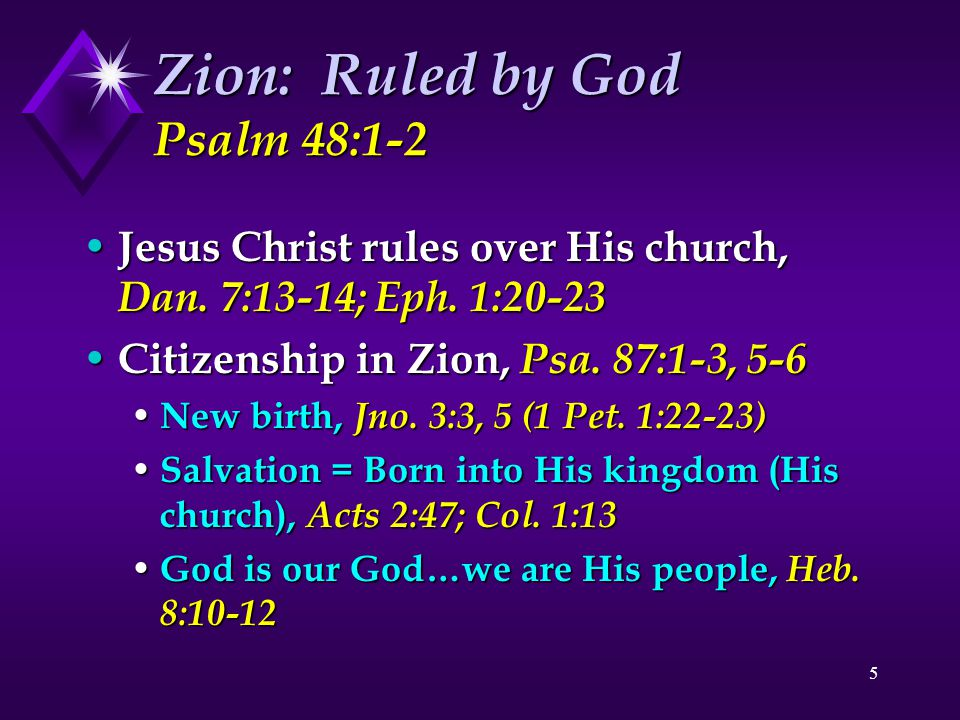 Zion: Ruled by God Psalm 48:1-2