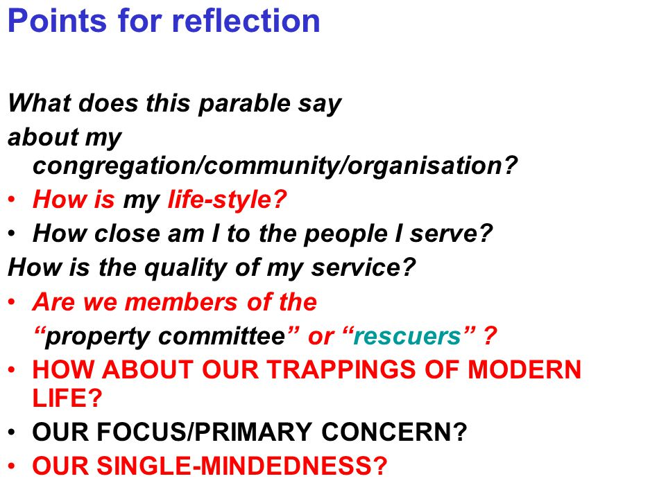 Points for reflection What does this parable say
