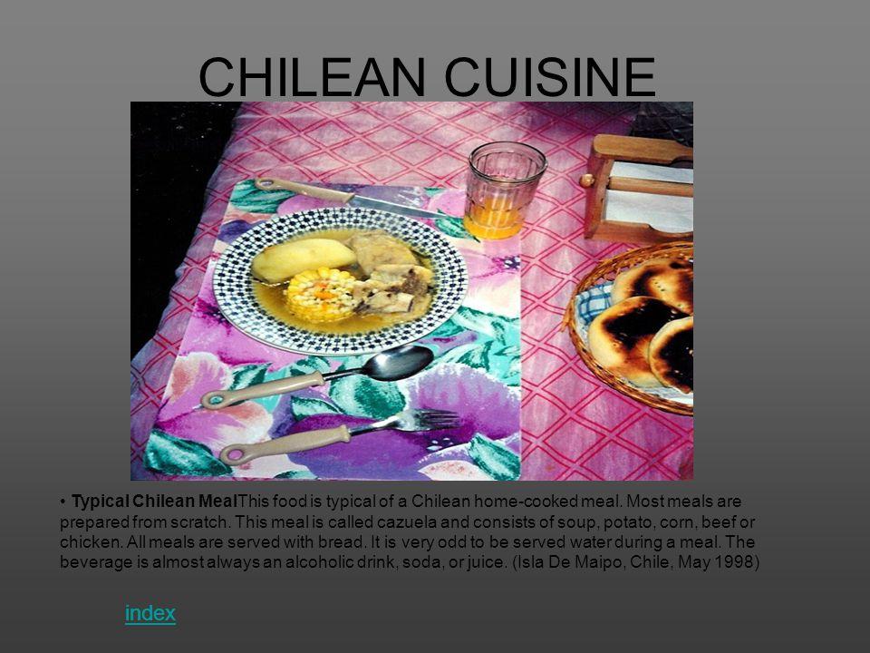 CHILEAN CUISINE index index index index index