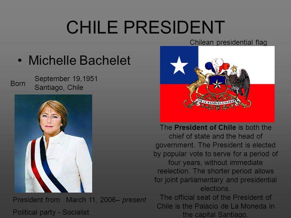 CHILE PRESIDENT Michelle Bachelet Chilean presidential flag