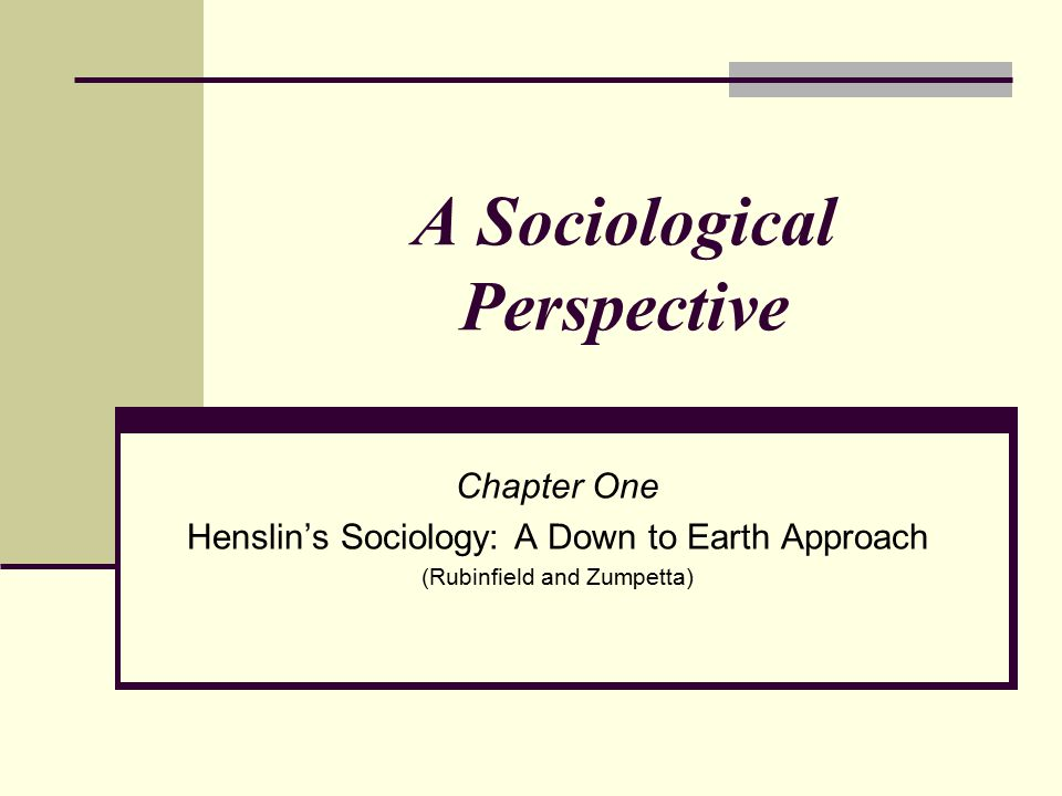 A Sociological Perspective