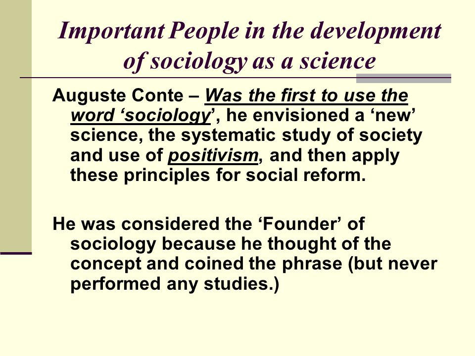 Important People in the development of sociology as a science