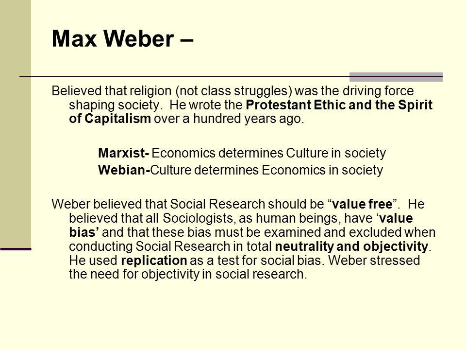 Max Weber –
