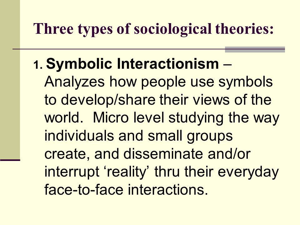 three sociological theories [karl marx is also one of the three founding fathers of sociology one of his biggest contributions to date and a pillar of modern sociological theory.