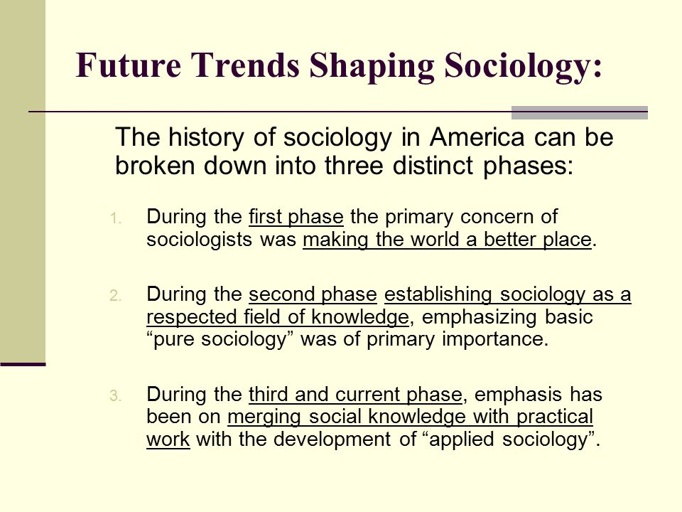 Future Trends Shaping Sociology: