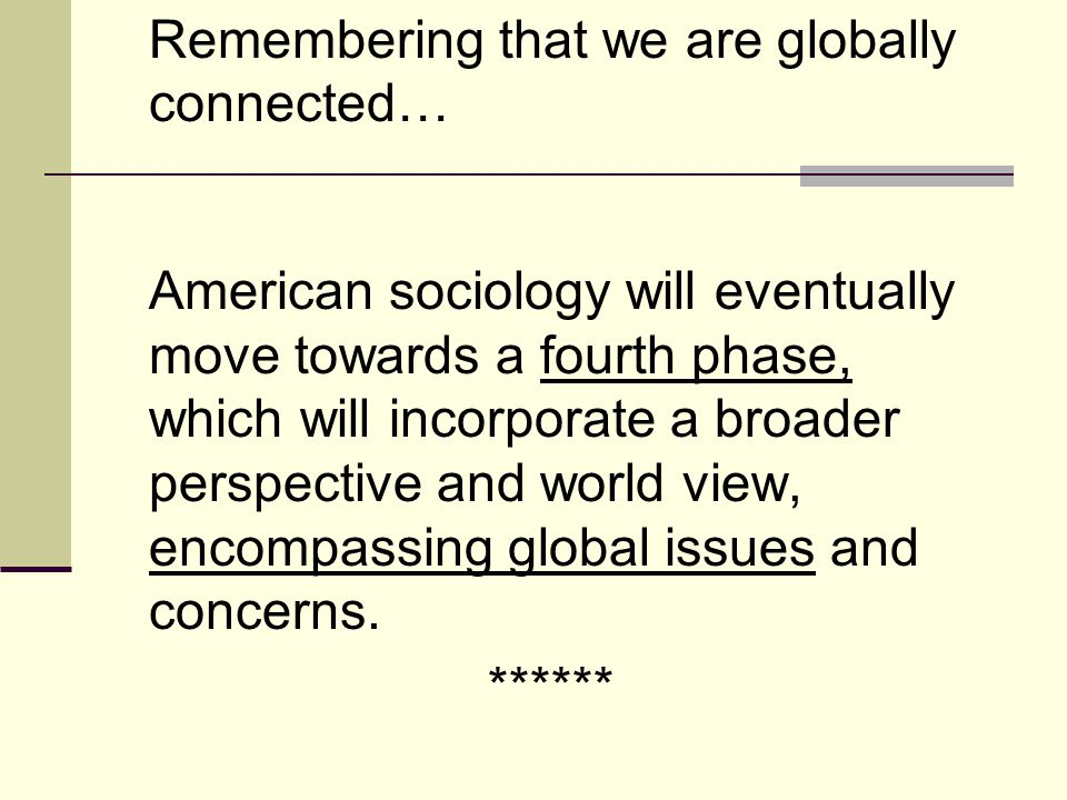 Remembering that we are globally connected…