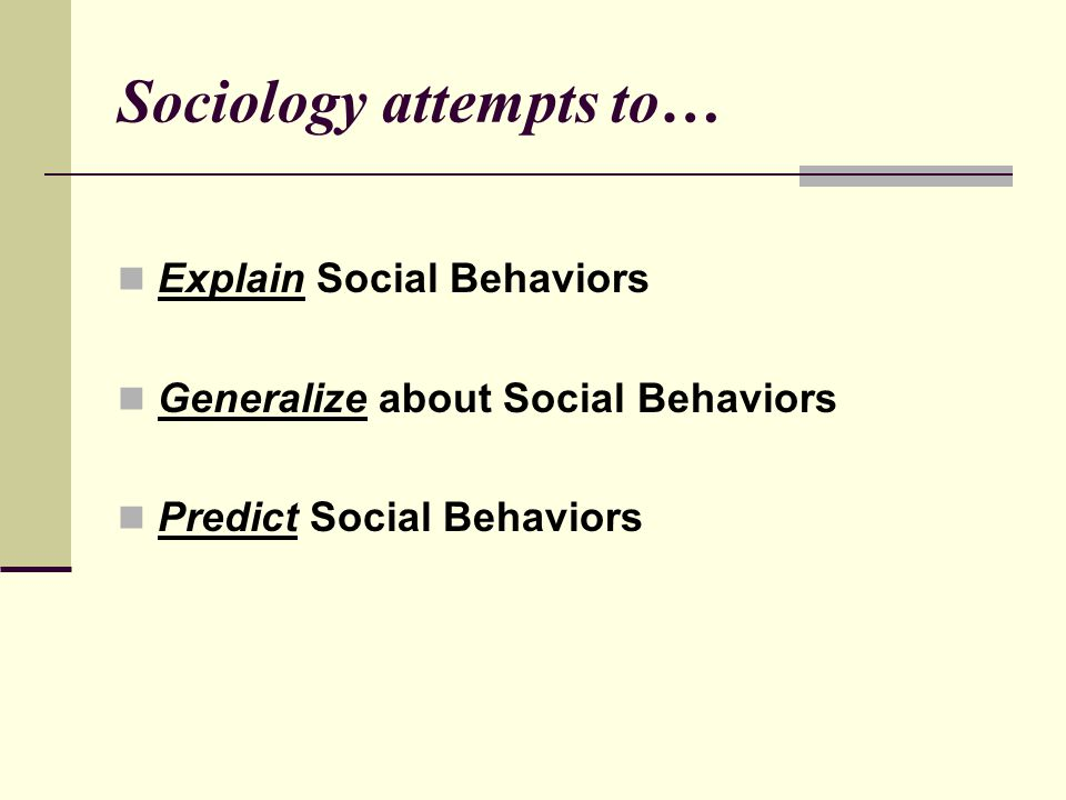 Sociology attempts to…