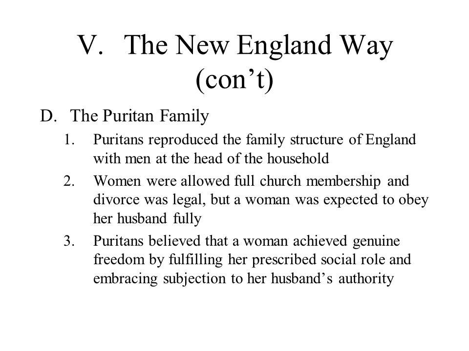 V. The New England Way (con't)