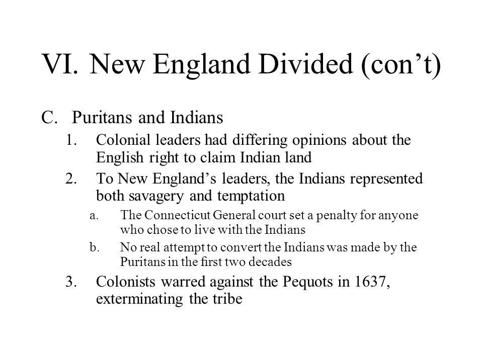 VI. New England Divided (con't)