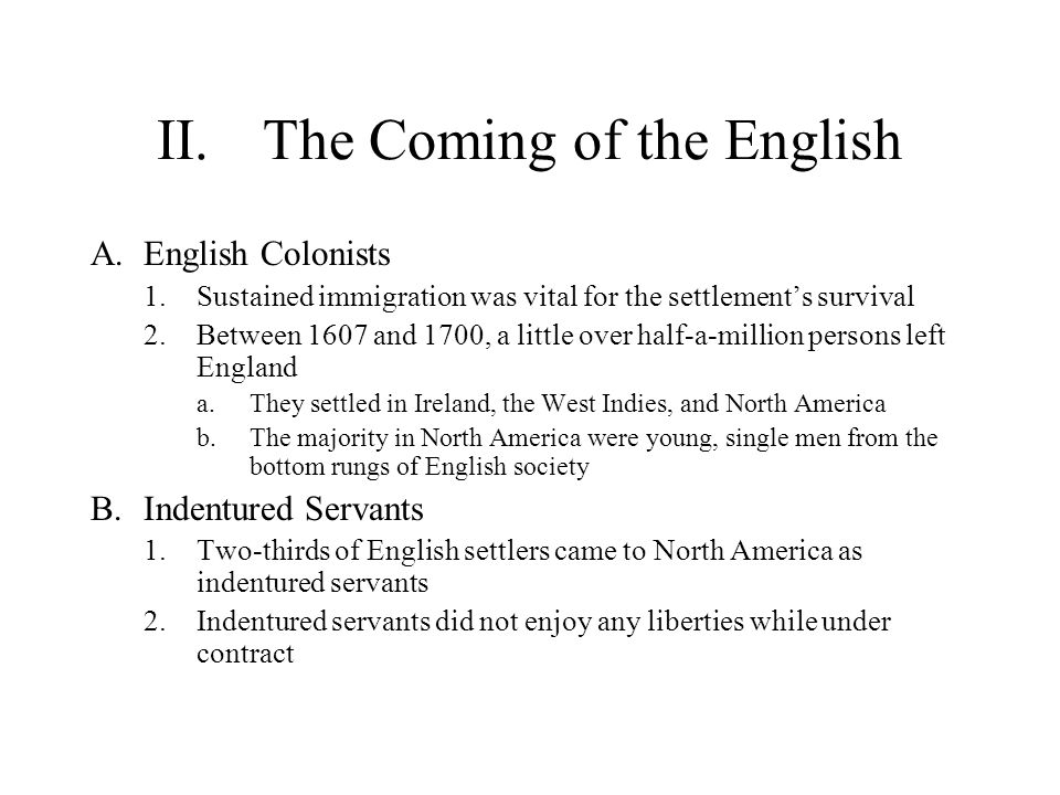 II. The Coming of the English