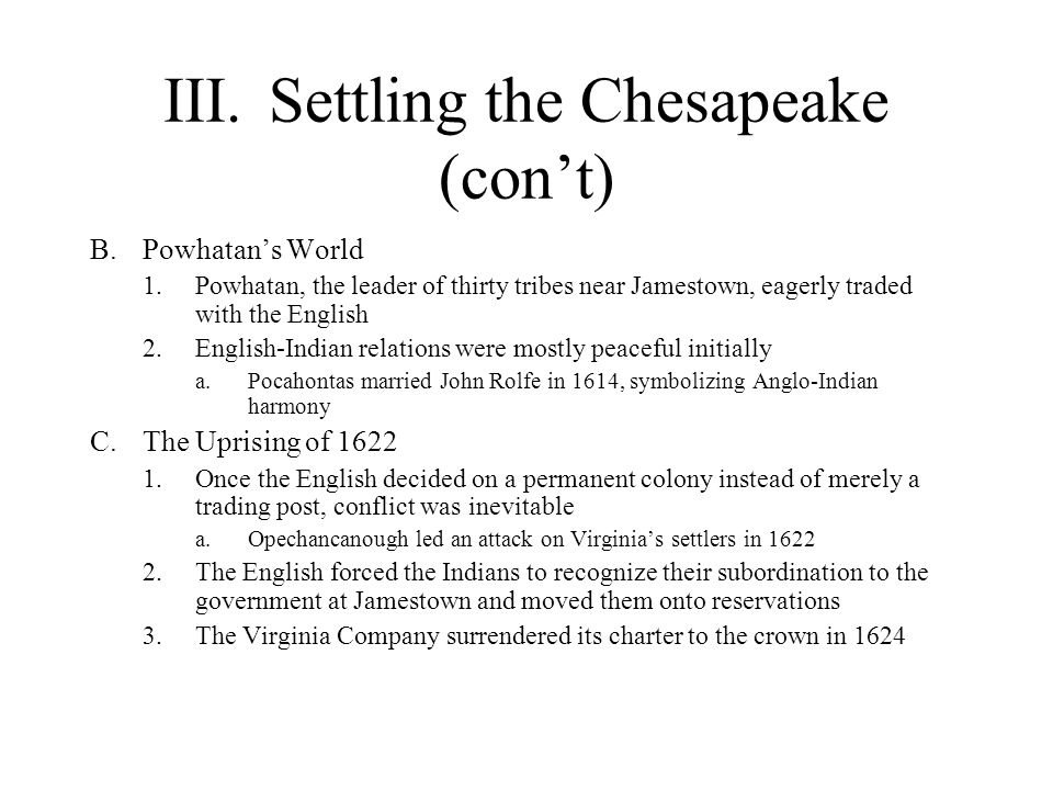 III. Settling the Chesapeake (con't)