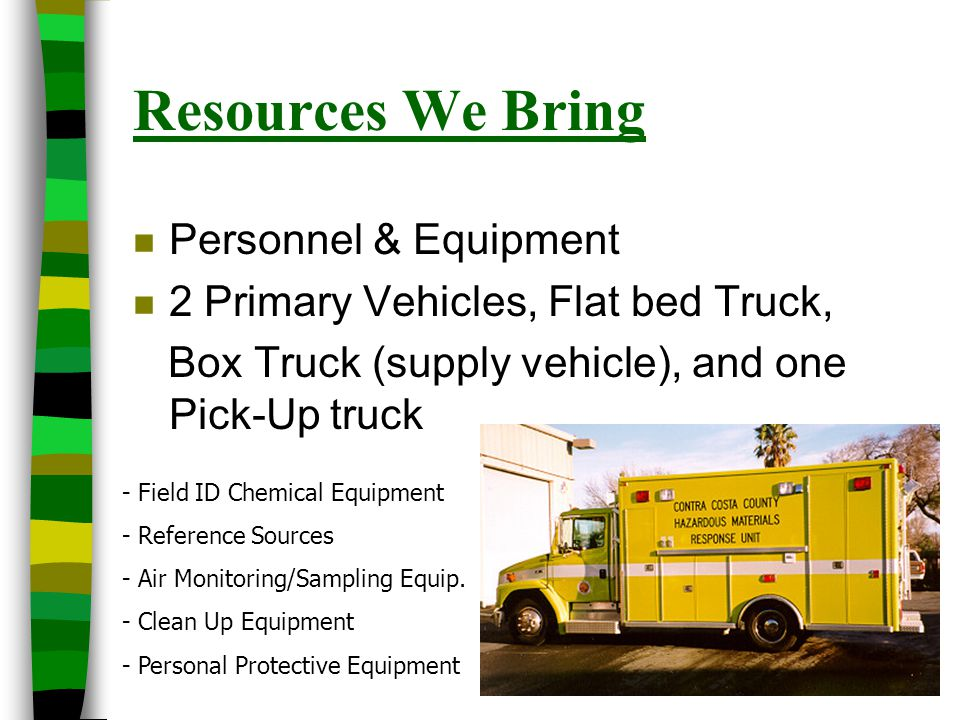 Resources We Bring Personnel & Equipment