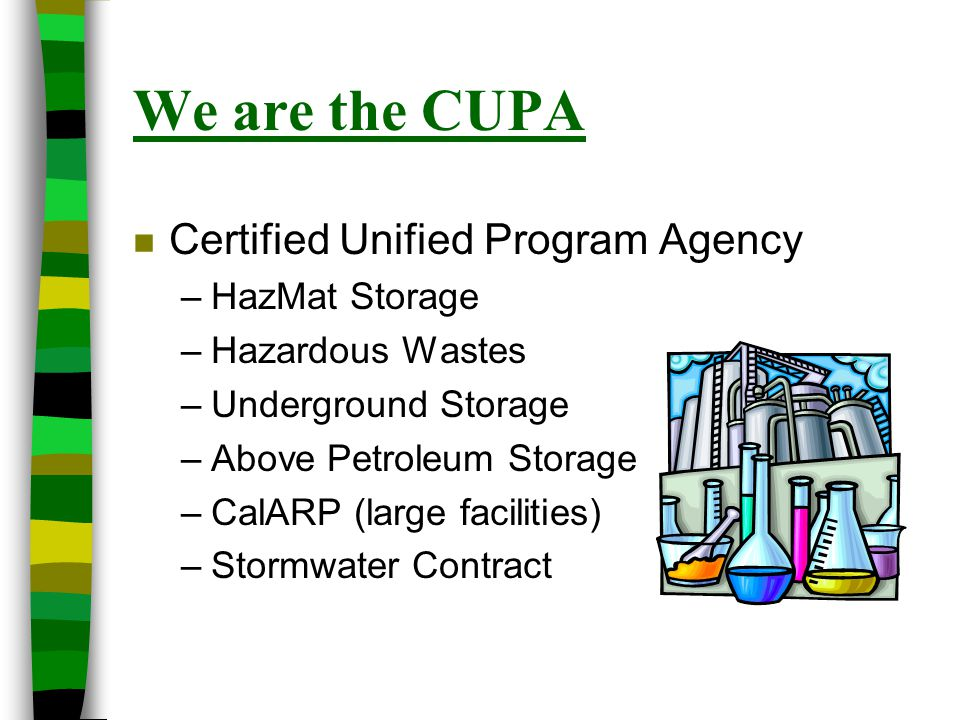 We are the CUPA Certified Unified Program Agency HazMat Storage