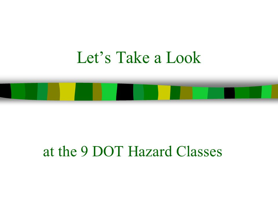 at the 9 DOT Hazard Classes